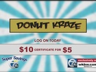 Donut Kraze Deal for $5
