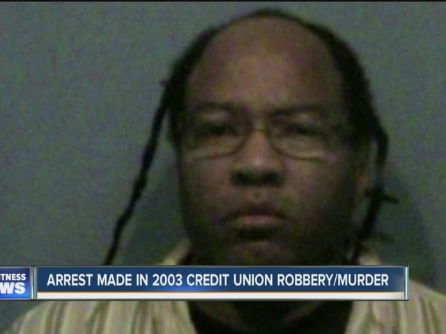 Arrest made in 2003 federal credit union robbery and murder