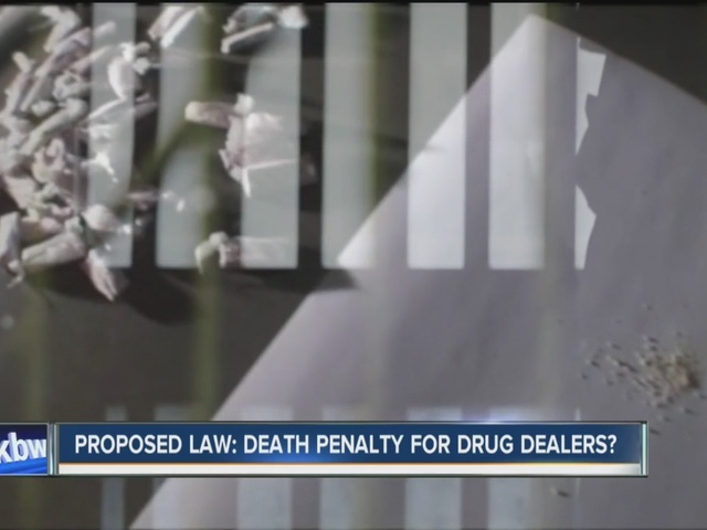 Local lawmaker proposes death penalty for drug dealers