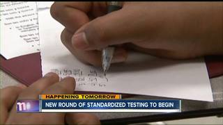 Standardized testing starts in schools, Tuesday