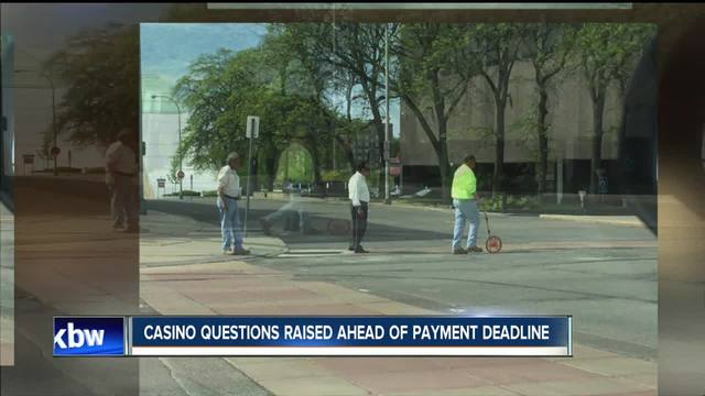 Casino questions raised ahead of payment deadline