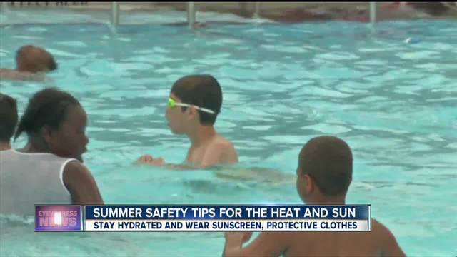 Summer safety tips for the heat - sun