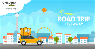 Chelsea Hotel Toronto Summer Road Trip Giveaway