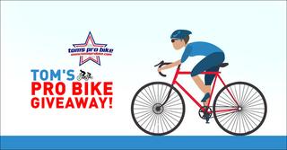 Tom's Pro Bike Giveaway