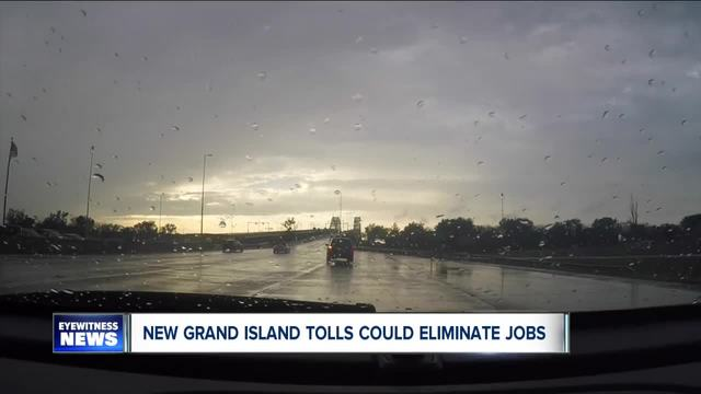 New Grand Island tolls could lead to job loss