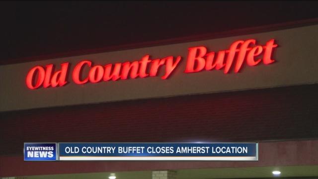 old country buffet closes amherst location wkbw com buffalo ny rh wkbw com old country buffet transit road buffalo ny Vintage Buffalo New York