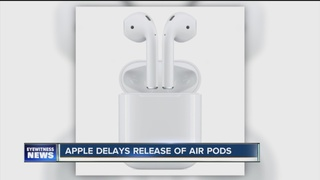 Apple delays release of Air Pods
