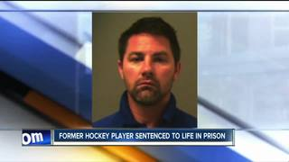 Former hockey player sentenced to life in prison