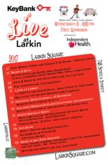 Live at Larkin Wed Concert Series 2017 Lineup