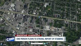 One flown to Strong after report of stabbing
