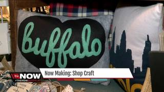 Now Making: Buffalo ShopCraft