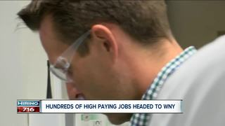Hundreds of high paying jobs headed to WNY